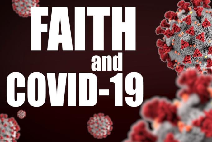 The Christian Faith and COVID 19