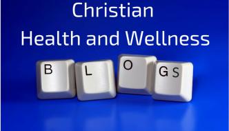 Blogs about wellness and Christian faith