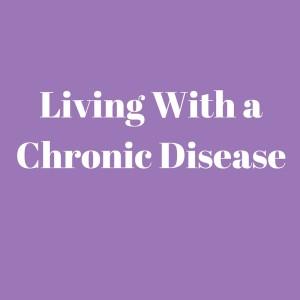 Chronic Illness and a Christian