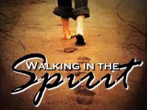 Walk in the Holy Spirit