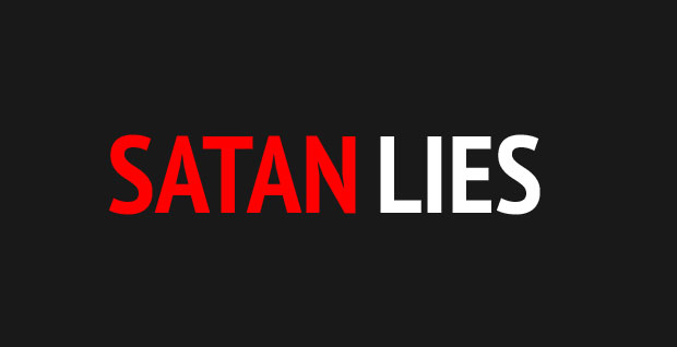 Lies of Satan and your health