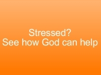 Stressed? See how God Can Help