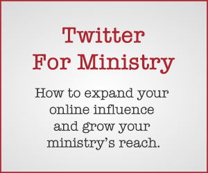 Using Twitter to Support Your Ministry Efforts